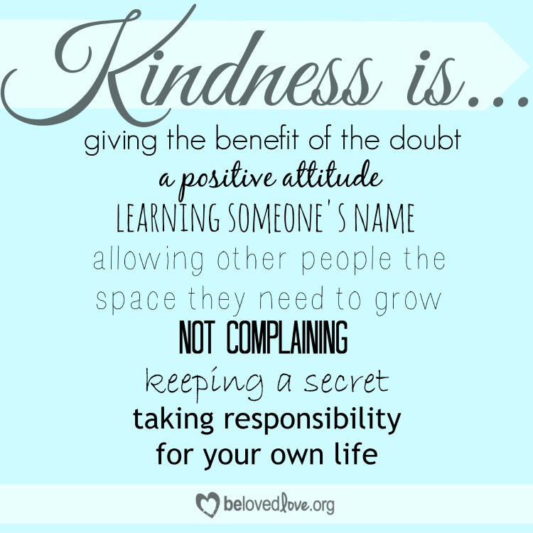 Kindness Is... from Belovedlove