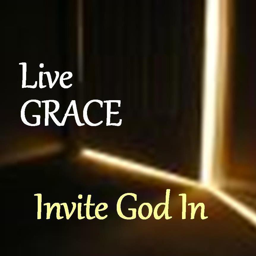 live grace, invite god in square