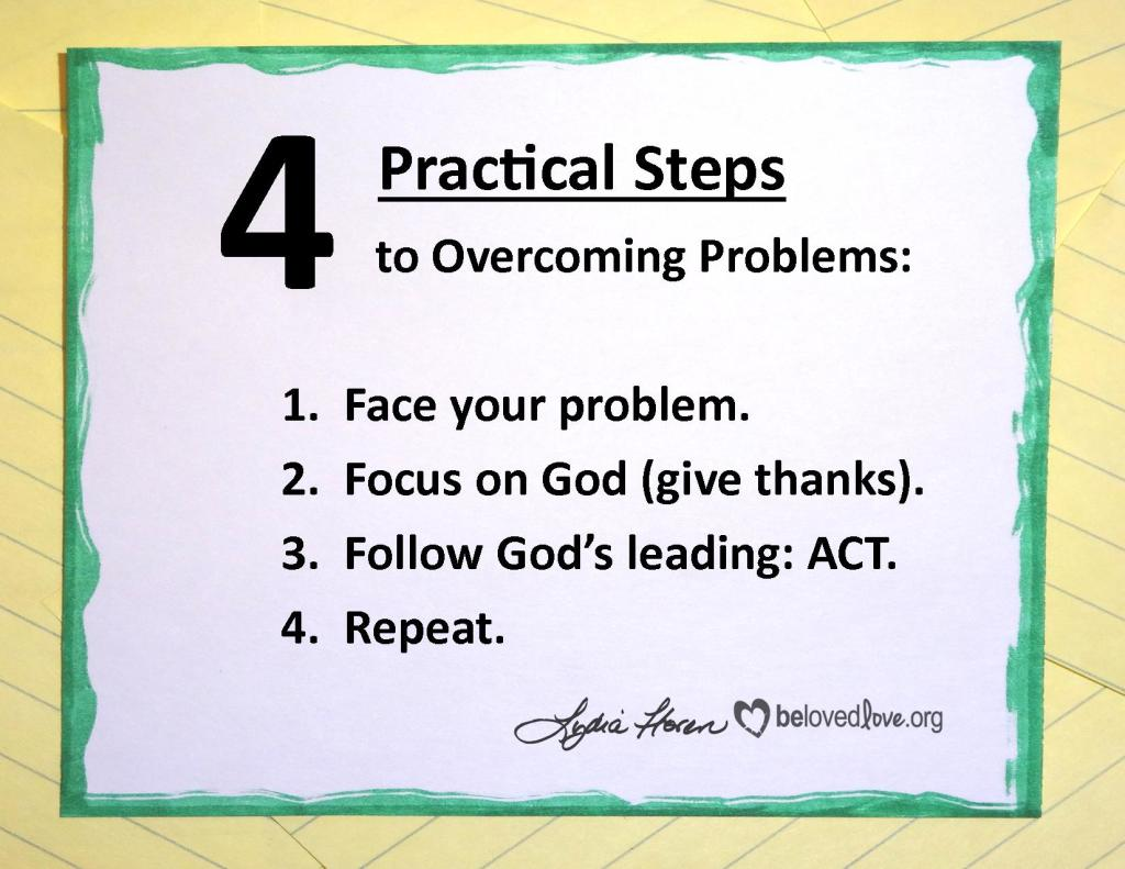 4 practical steps to overcoming problems.