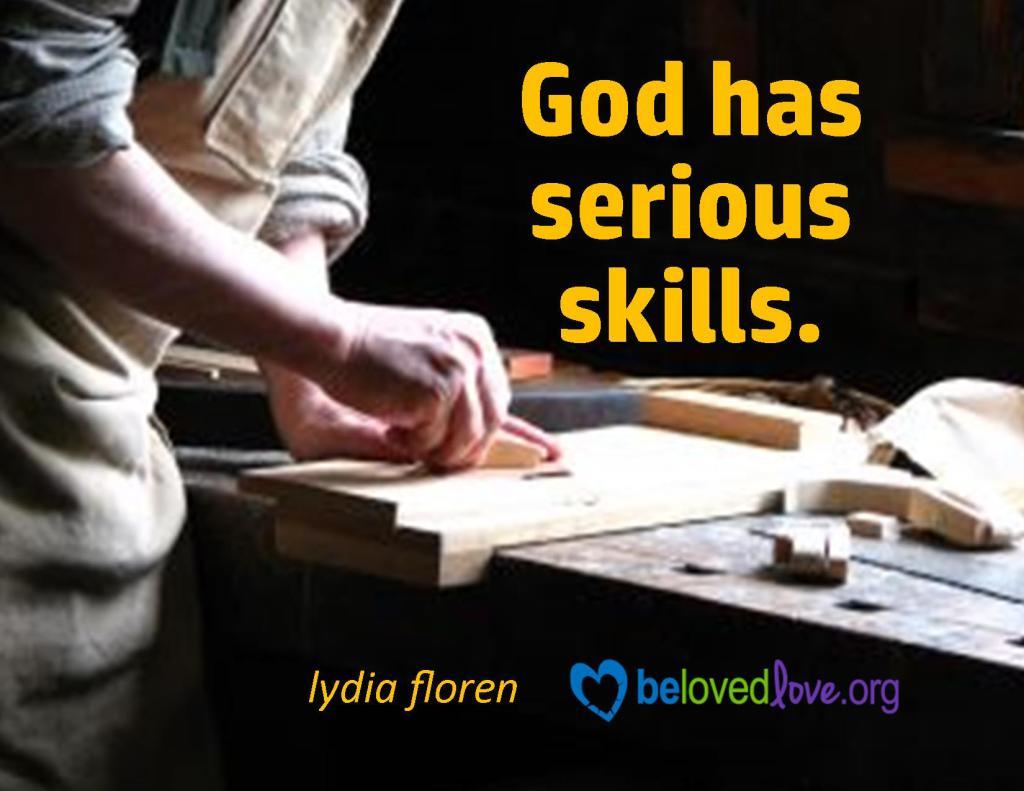 God has serious skills.