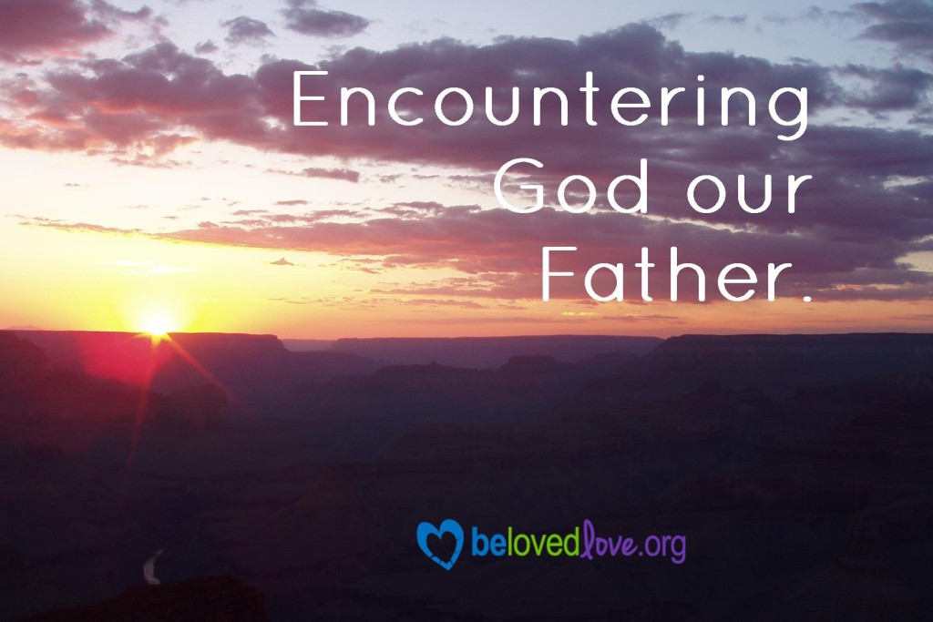 Encountering God our Father