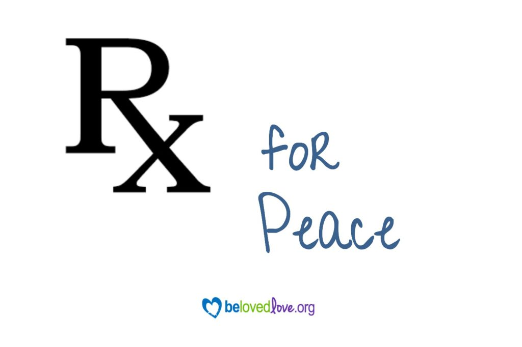 Prescription for peace (Rx)