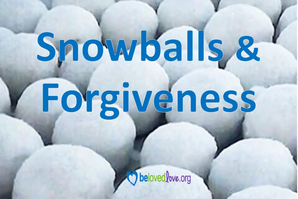 "Picture full of evenly spaced snowballs, with the words ""Snowballs & Forgiveness"" superimposed."