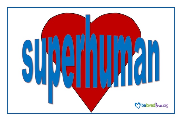 Superhuman, imposed on a heart.